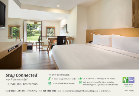 Stay Connected Work From Hotel | Holiday Inn Resort Baruna Bali